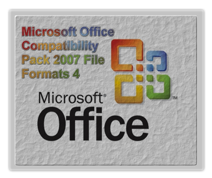 Microsoft office compatibility pack 2007 file formats 4 - Office compatibility pack for office 2007 ...